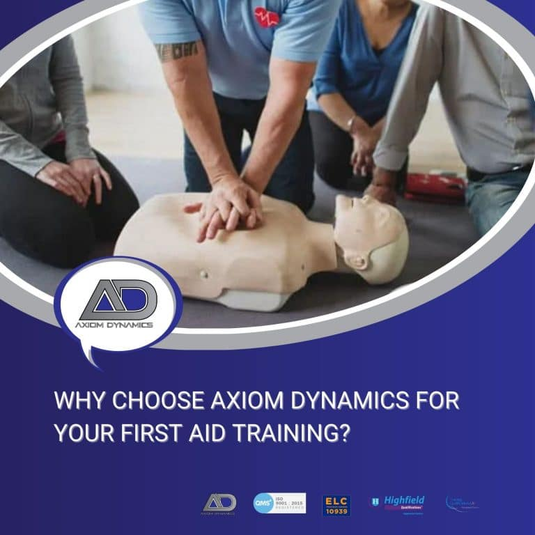 Why Choose Axiom Dynamics For Your First Aid Training?