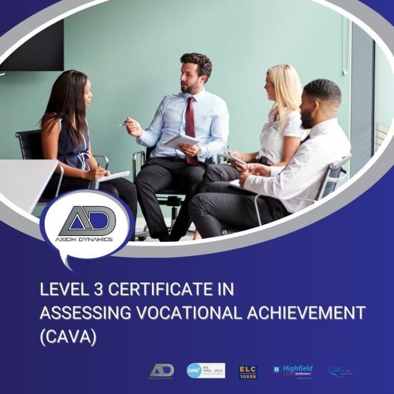 Level 3 Certificate in Assessing Vocational Achievement (CAVA)