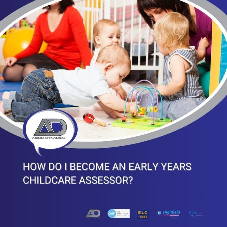 How Do I Become An Early Years/ Childcare Assessor?